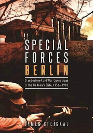 Bog, hardback Special Forces Berlin af James Stejskal