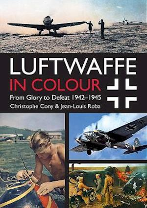 Luftwaffe in Colour Volume 2