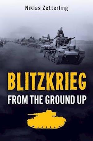 Bog, hardback Blitzkrieg af Nikolas Zetterling
