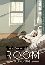 The Whistlers' Room (Casemate Classic War Fiction)