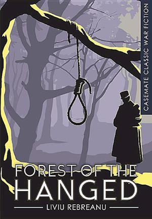 Bog, paperback The Forest of the Hanged af Liviu Rebreanu