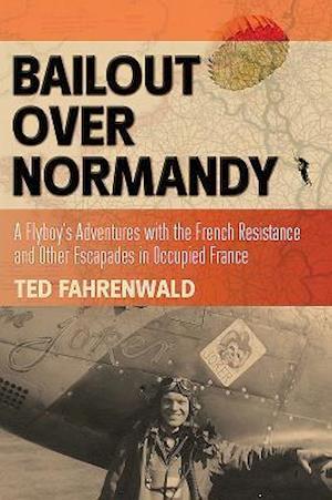 Bog, paperback Bailout Over Normandy af Ted Fahrenwald