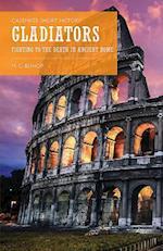 Gladiators (Casemate Short History)