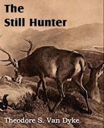The Still Hunter af Theodore S. Van Dyke