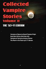 Collected Vampire Stories Volume II - The Sci-Fi Edition af Anthony Pelcher, Sewell Peaslee Wright, Victoria Glad