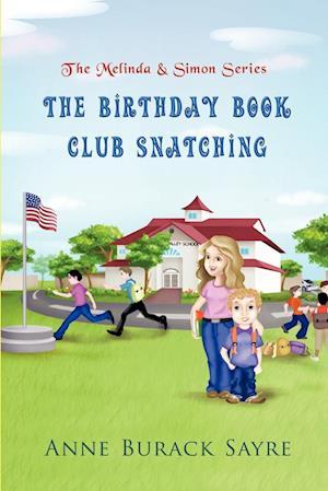 The Birthday Book Club Snatching: The Melinda & Simon Series