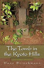 The Tomb in the Kyoto Hills and Other Stories af Hans Brinckmann