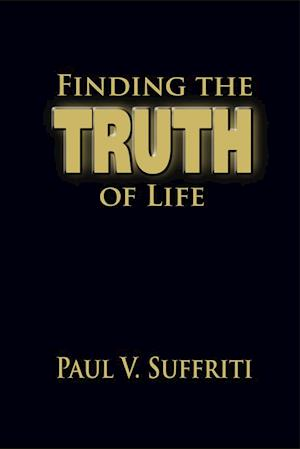 Finding the Truth of Life