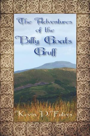 The Adventures of the Billy Goats Gruff