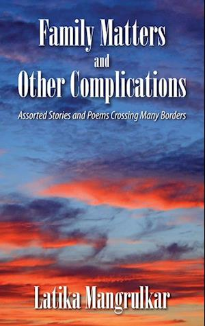Family Matters and Other Complications