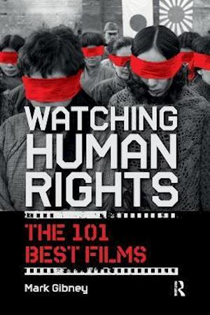 Watching Human Rights : The 101 Best Films