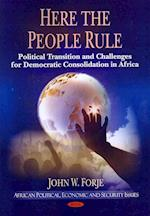 Here the People Rule (African Political, Economic, and Security Issues)