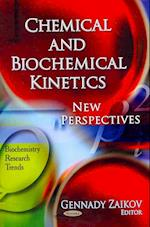 Chemical and Biochemical Kinetics (Biochemistry Research Trends)