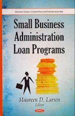 Small Business Administration Loan Programs (Business Issues, Competition and Entrepreneurship)