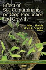 Effect of Soil Contaminents on Crop Production and Growth (Environmental Health - Physical, Chemical and Biological Factors)