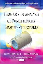 Progress in Analysis of Functionally Graded Structures (Mechanical Engineering Theory and Applications)