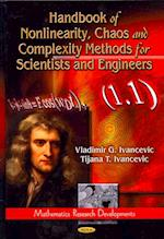 Handbook of Nonlinearity, Chaos and Complexity Methods for Scientists and Engineers (Mathematics Research Developments)
