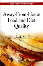 Away-From-Home Food and Diet Quality (Food Science and Technology)