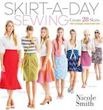 Skirt-a-Day Sewing af Nicole Smith