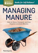 Managing Manure (Storey Basics)