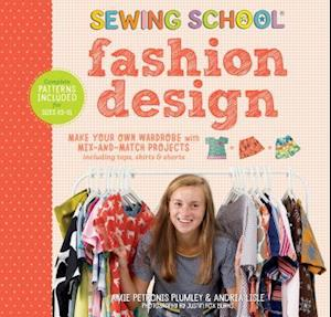 Sewing School Fashion Design: Make Your Own Wardrobe with Mix-and-Match