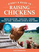 Storey's Guide to Raising Chickens, 4th Edition (Storey's Guide to Raising)