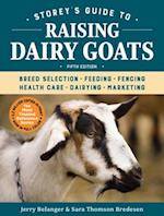 Storey's Guide to Raising Dairy Goats, 5th Edition (Storey's Guide to Raising)