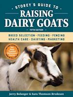 Storey's Guide to Raising Dairy Goats (Storey's Guide to Raising)