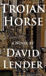 Trojan Horse af David Lender