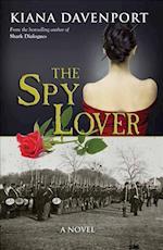 The Spy Lover af Kiana Davenport