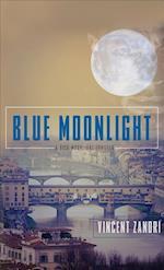 Blue Moonlight af Vincent Zandri