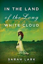 In the Land of the Long White Cloud af Sarah Lark