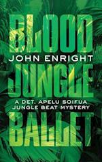 Blood Jungle Ballet af John Enright