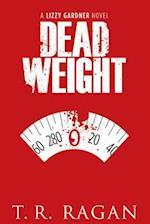 Dead Weight af T. R. Ragan