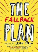 The Fallback Plan af Leigh Stein