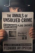 Annals of Unsolved Crime af Edward Jay Epstein