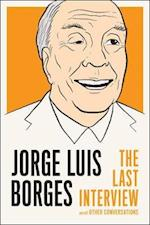 Jorge Luis Borges: the Last Interview af Jorge Luís Borges