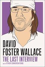 David Foster Wallace (The Last Interview)