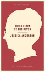 Tirra Lirra By The River af Jessica Anderson