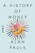 History of Money af Alan Pauls