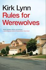 Rules for Werewolves af Kirk Lynn