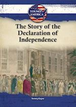 The Story of the Declaration of Independence (Young America)
