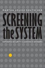 Screening the System