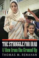 The Struggle for Iraq