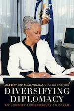 Diversifying Diplomacy (Adst-dacor Diplomats and Diplomacy)