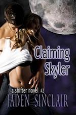Claiming Skyler af Jaden Sinclair