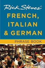 Rick Steves' French, Italian & German Phrase Book af Rick Steves