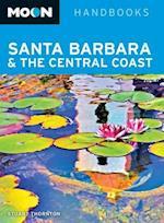 Moon Santa Barbara & the Central Coast af Stuart Thornton