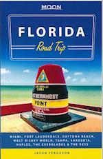 Moon Florida Road Trip (Moon Handbooks)