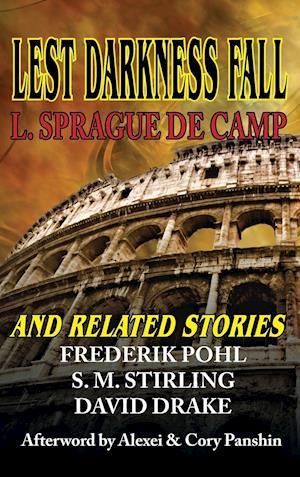 Bog, hardback Lest Darkness Fall and Related Stories af David Drake, Frederik Pohl, L. Sprague de Camp